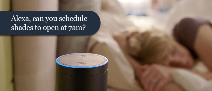 alexa-can-you-schedule-shades-to-open